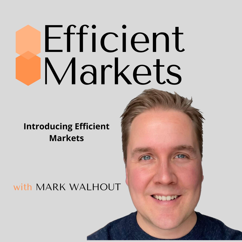 Introducing Efficient Markets Thumbnail