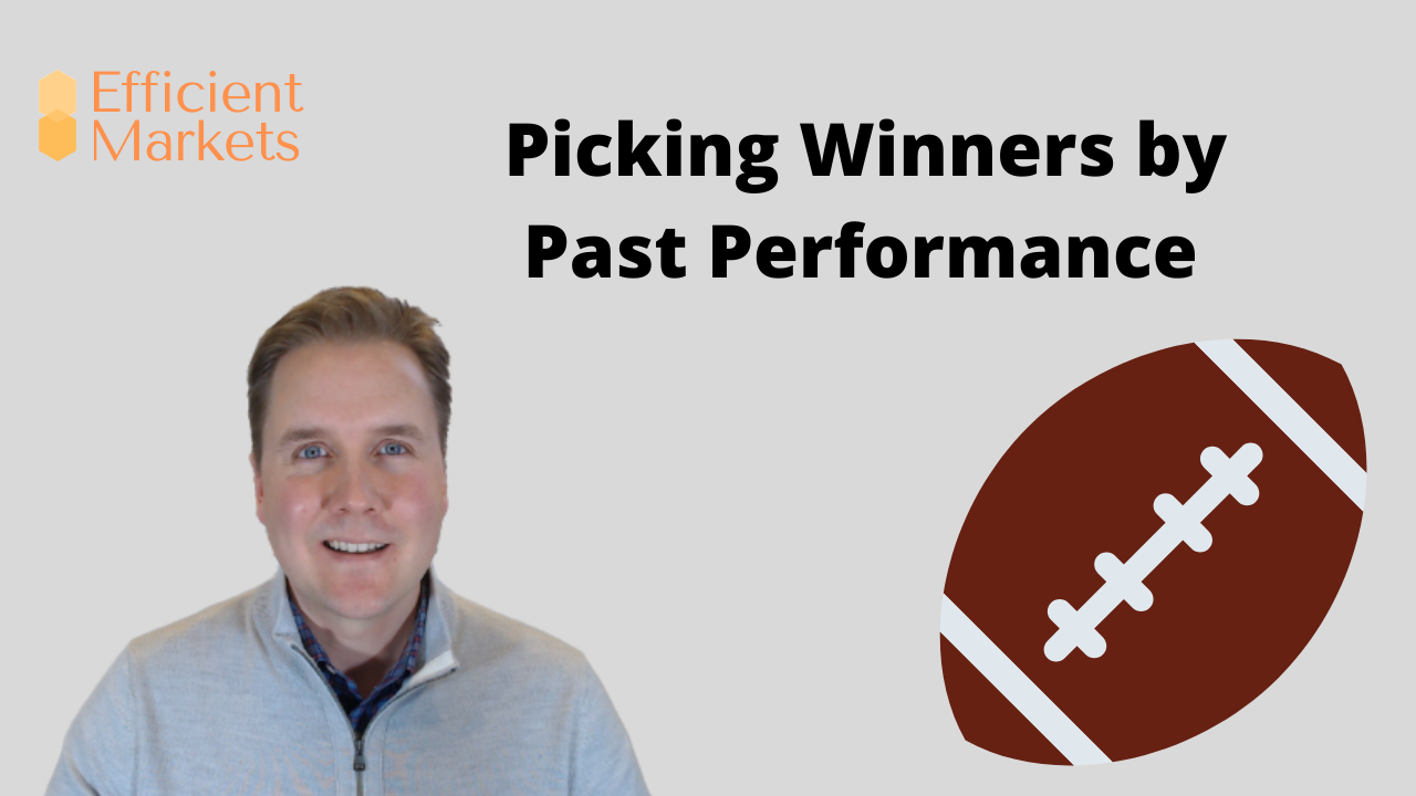 Efficient Markets - Picking Winners By Past Performance Thumbnail