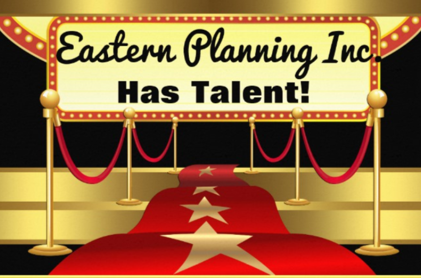 Our Eastern Planning Inc. Has Talent! Thumbnail