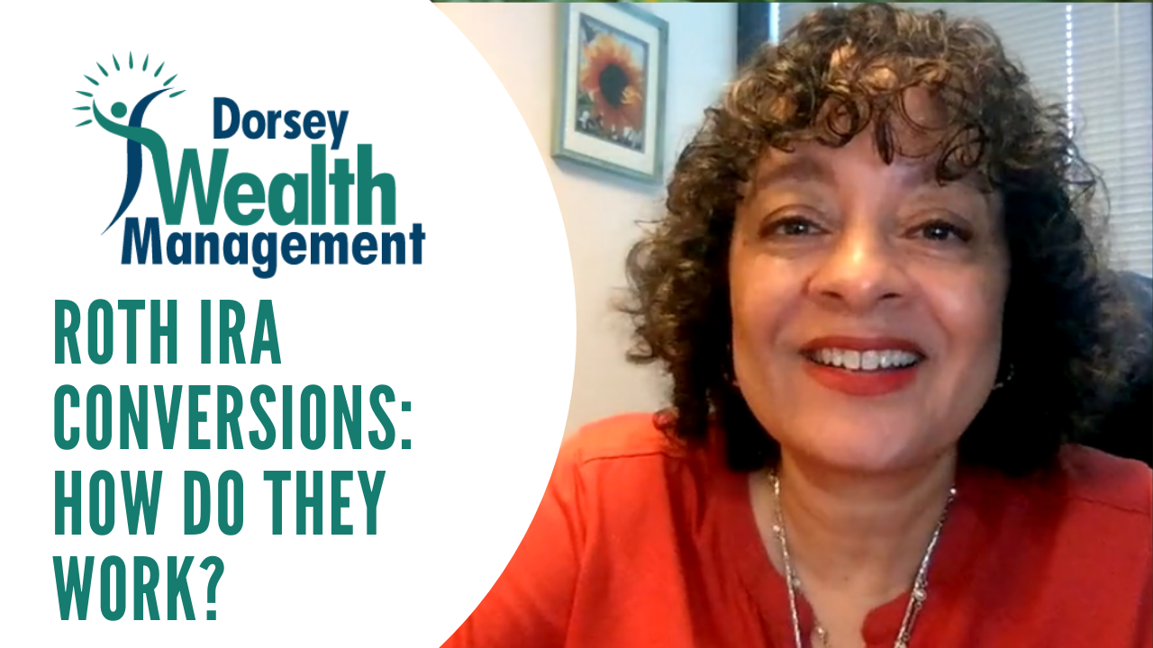 Roth IRA Conversions: How Do They Work? (Video) Thumbnail