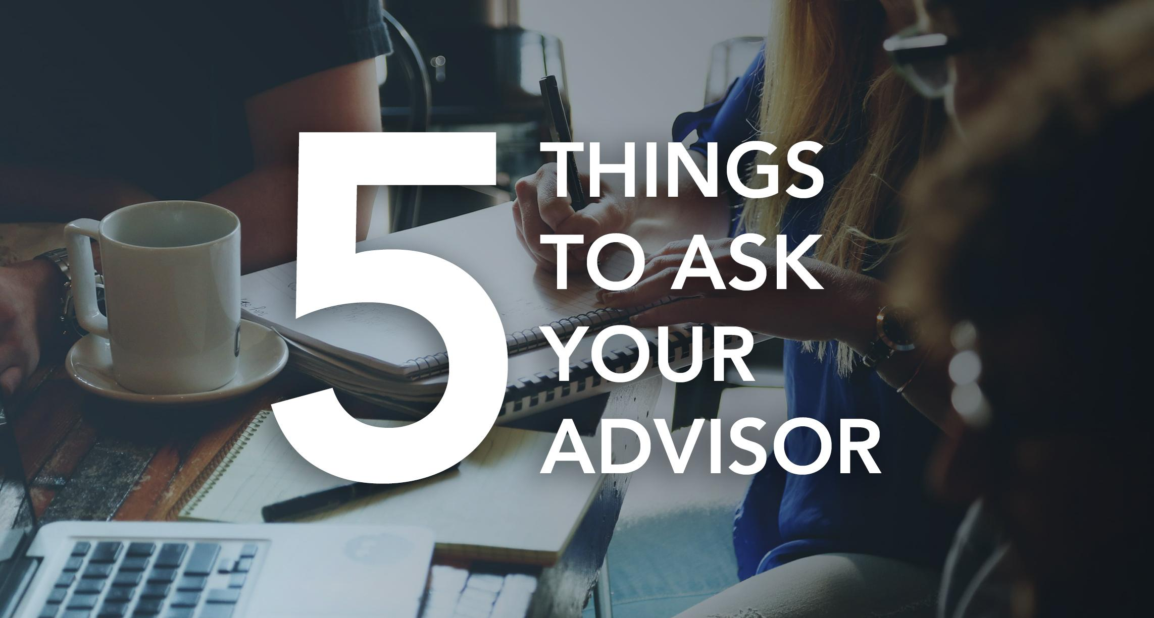 5 Questions For Your New Financial Advisor Thumbnail