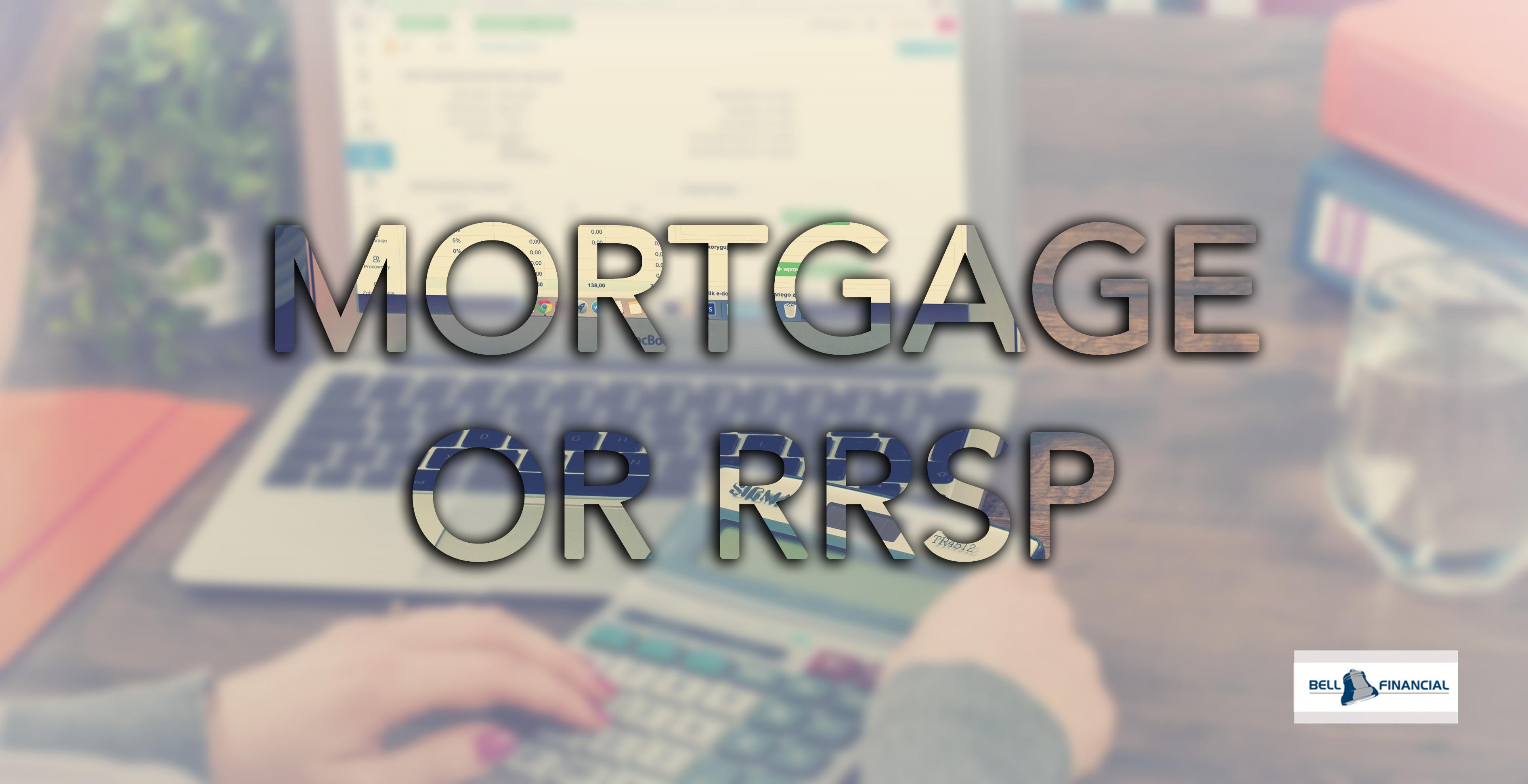 Should I Be Paying Off My Mortgage or Putting Money into My RRSP? Thumbnail