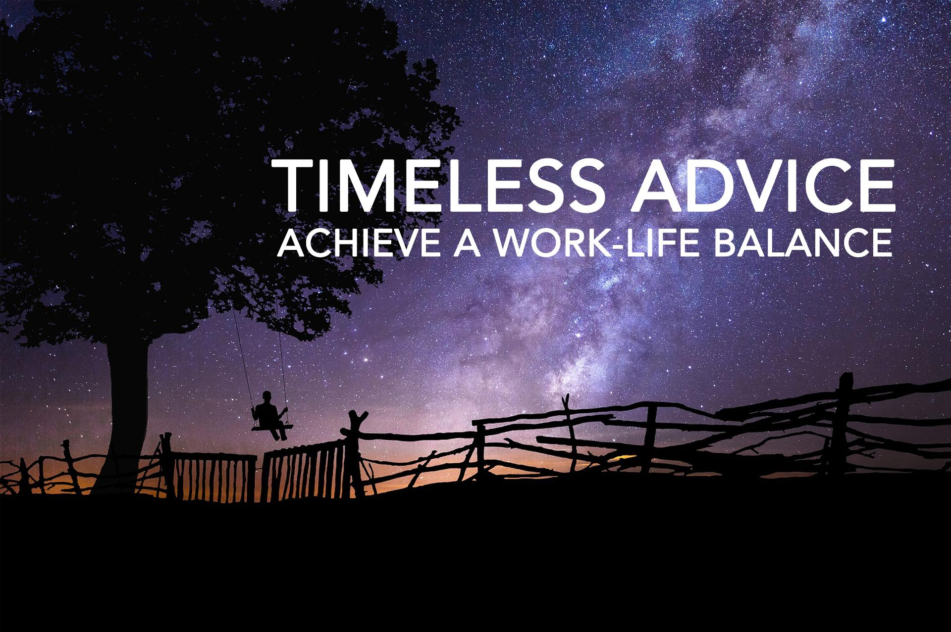 Timeless Advice About Work-Life Balance Thumbnail