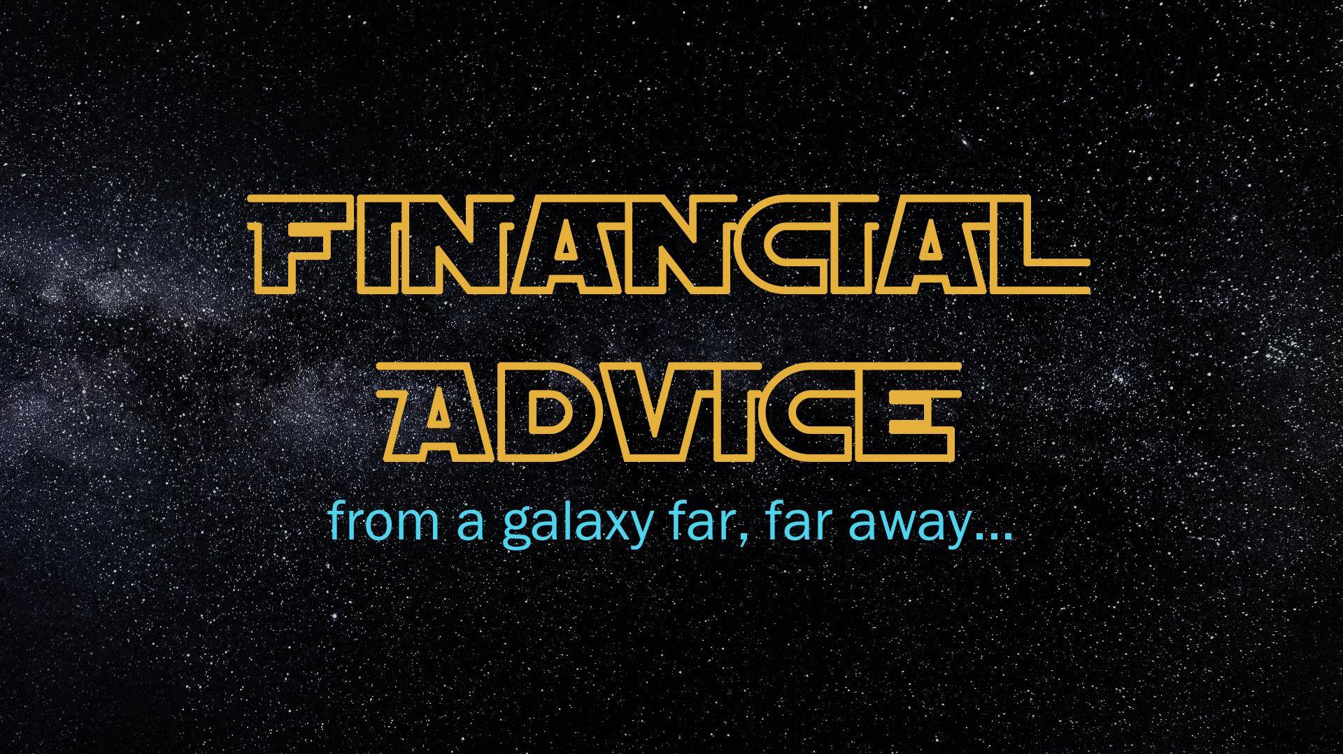Financial Lessons in a Galaxy Far Far Away Thumbnail