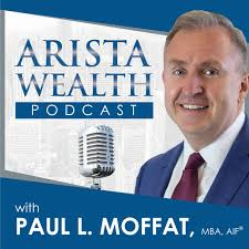 Image result for arista wealth podcast
