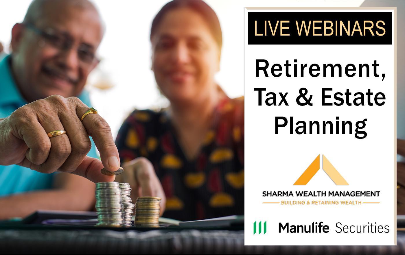 Live Webinar Series: Retirement, Tax & Estate Planning Thumbnail