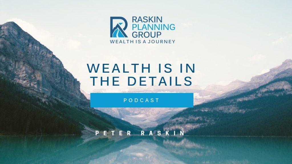 Episode 1 – Meet Peter Raskin of Raskin Planning Group Thumbnail