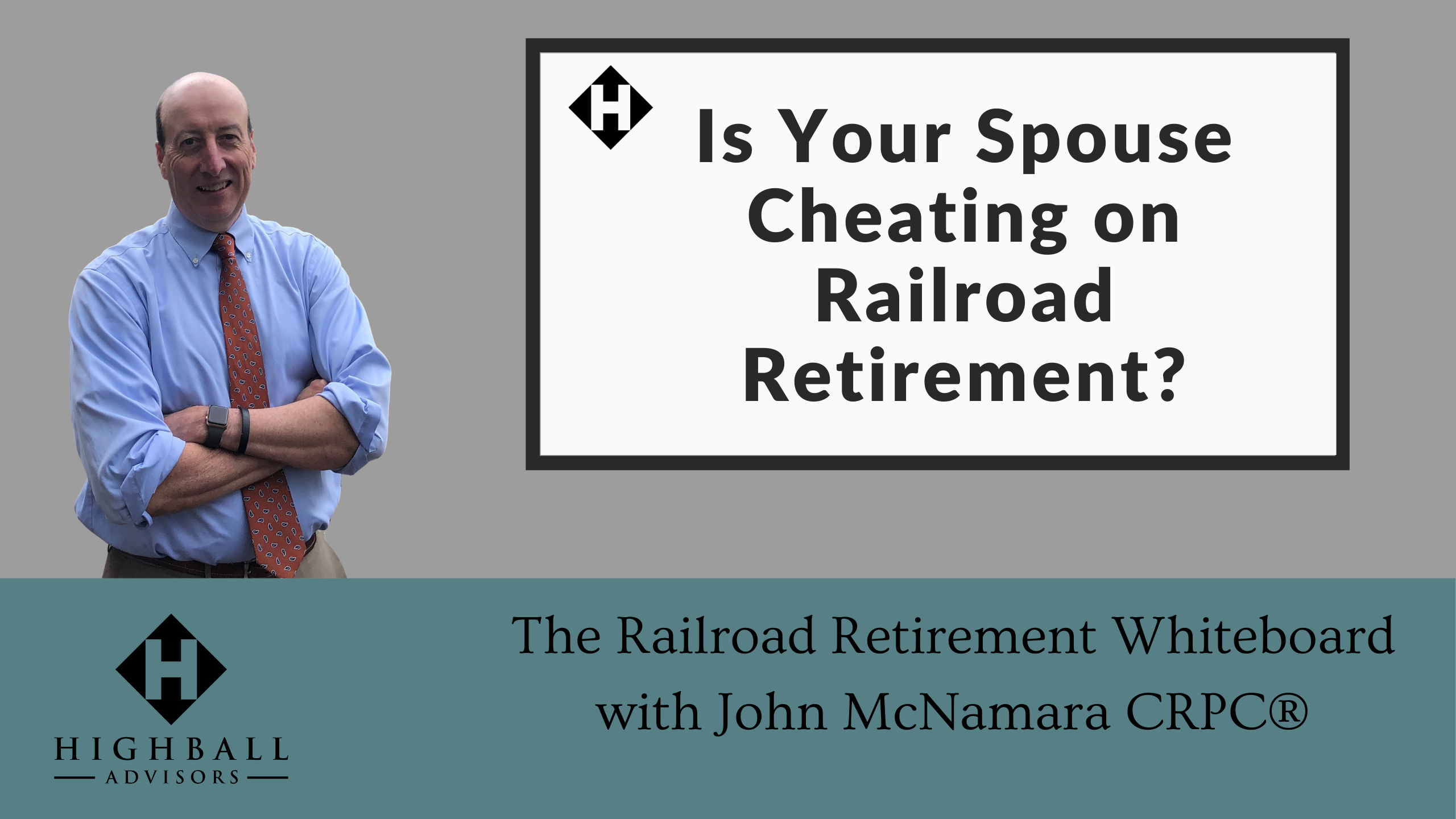 Is Your Spouse Cheating on Railroad Retirement? Thumbnail
