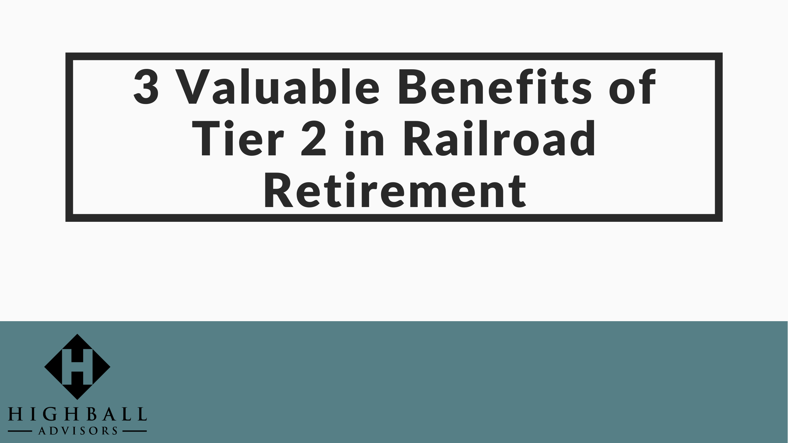 VIDEO: 3 Valuable Benefits of Tier 2 in Railroad Retirement Thumbnail
