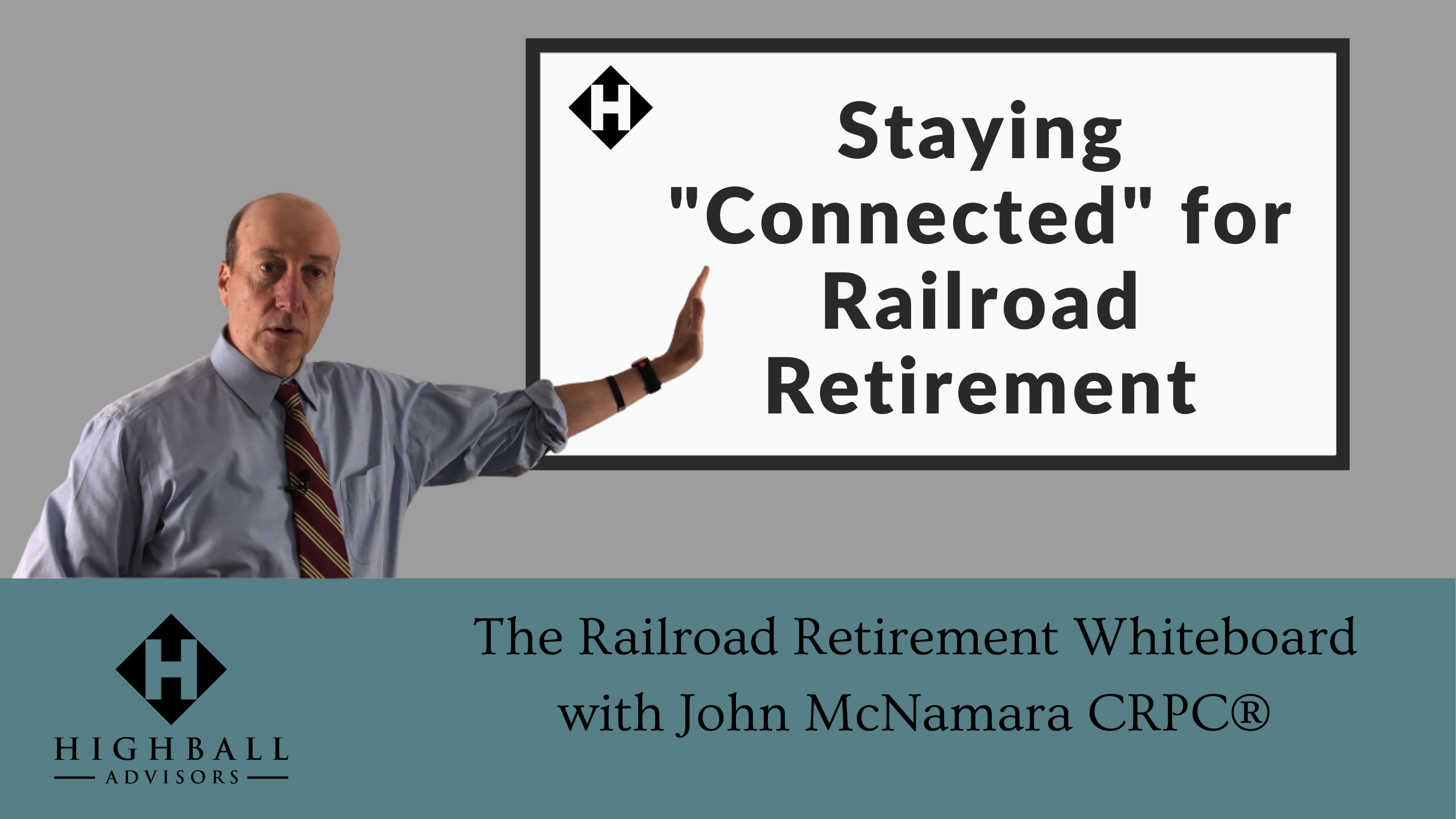 "Staying  ""Connected"" for Railroad Retirement Thumbnail"