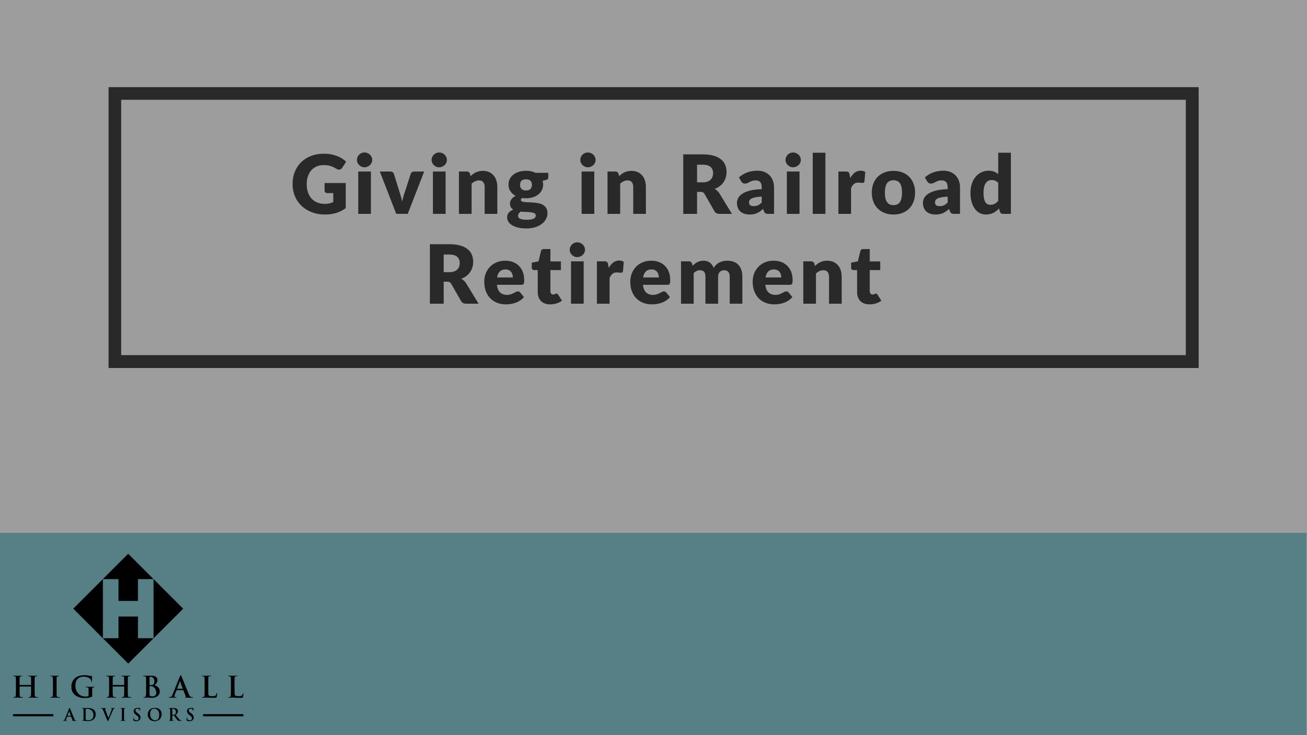 Giving in Railroad Retirement Thumbnail