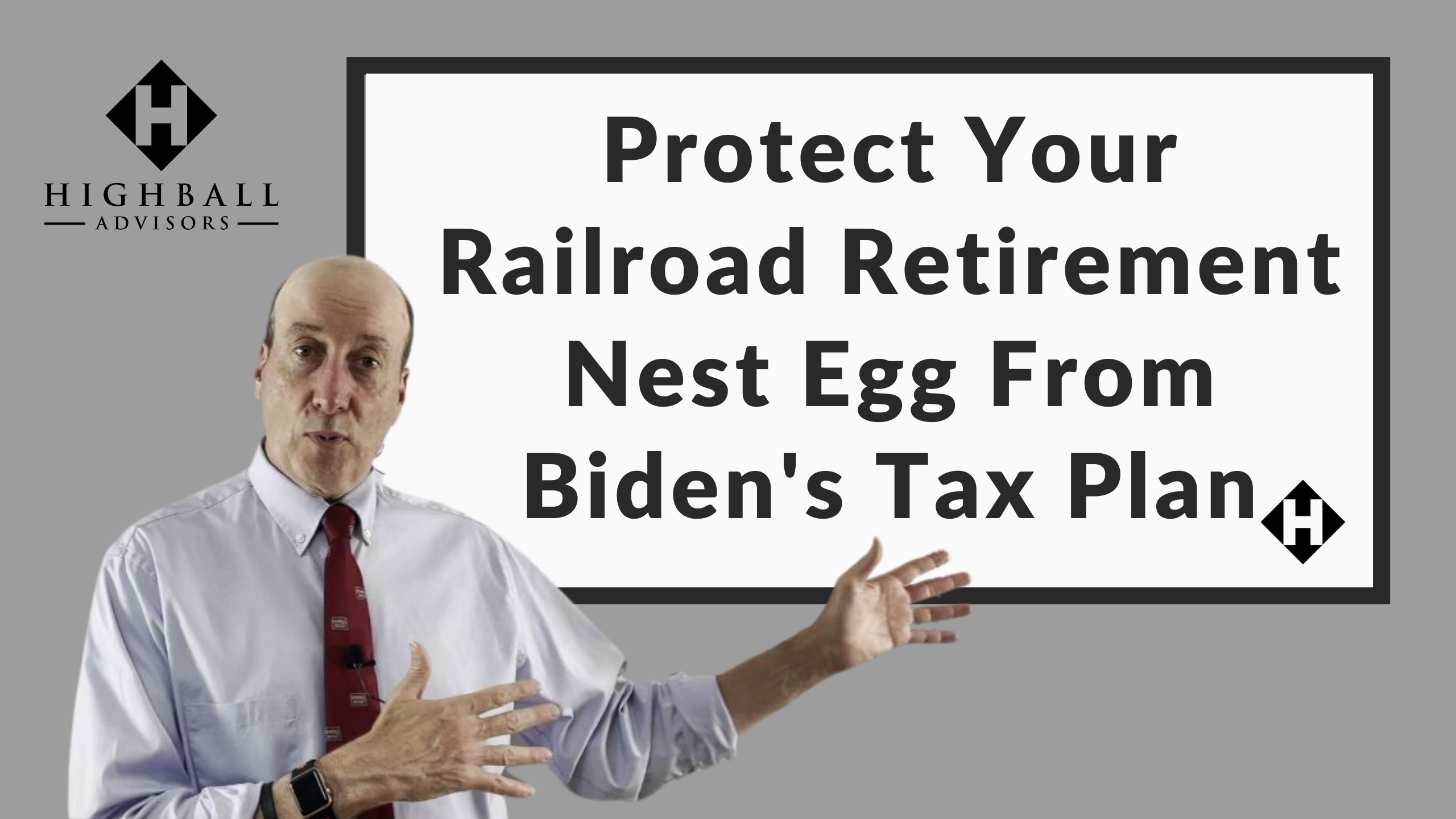 Protect Your Railroad Retirement Nest Egg From Biden's Tax Plan Thumbnail