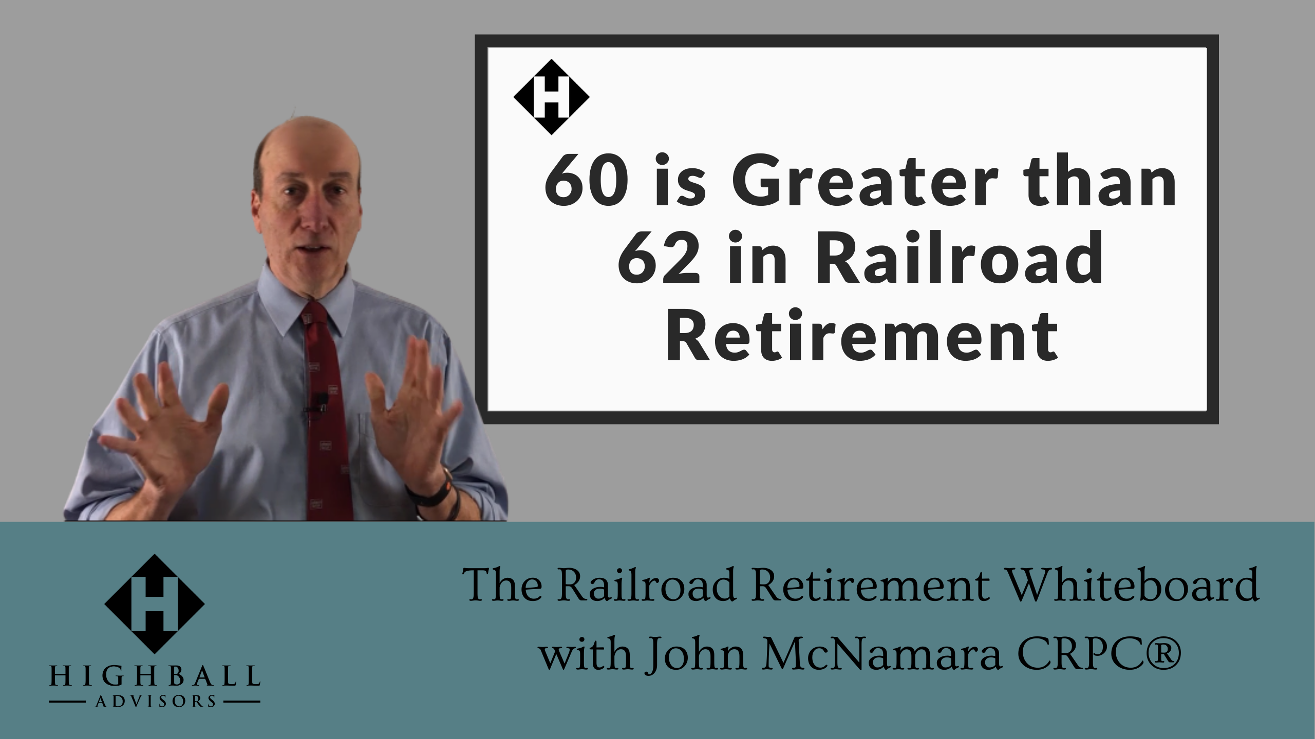 60 is Greater Than 62 in Railroad Retirement Thumbnail