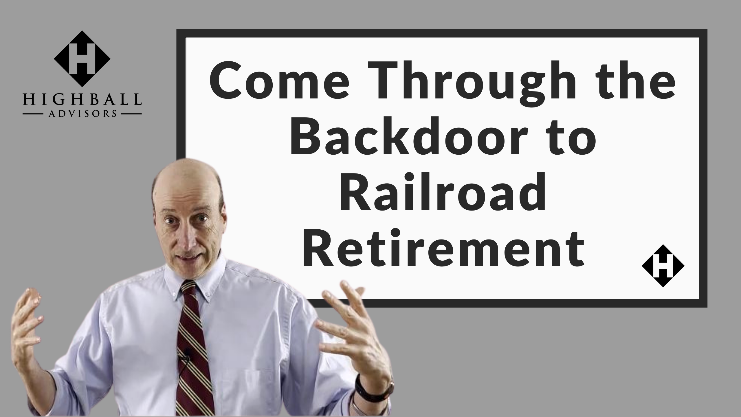 Come Through the Backdoor to Railroad Retirement Thumbnail