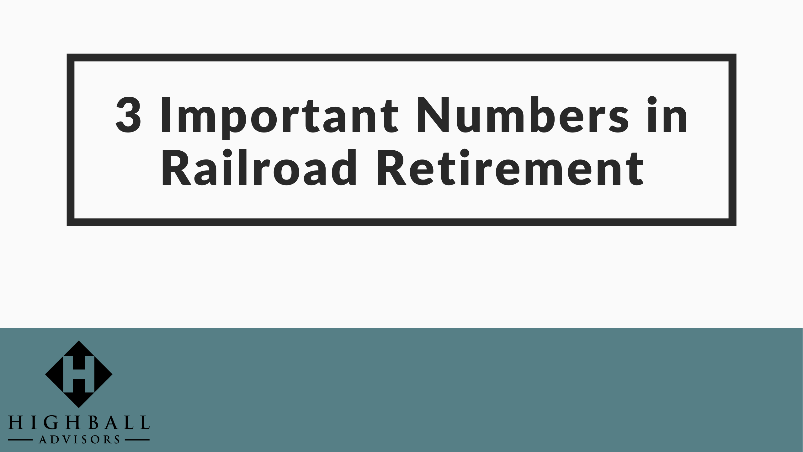 VIDEO: 3 Important Numbers in Railroad Retirement Thumbnail
