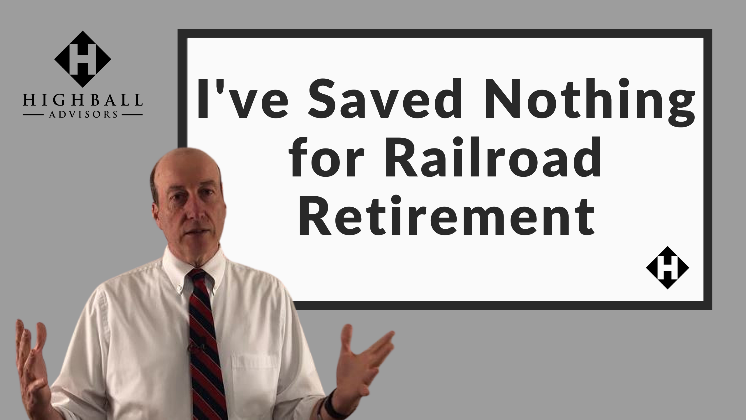 I've Saved Nothing for My Railroad Retirement Thumbnail