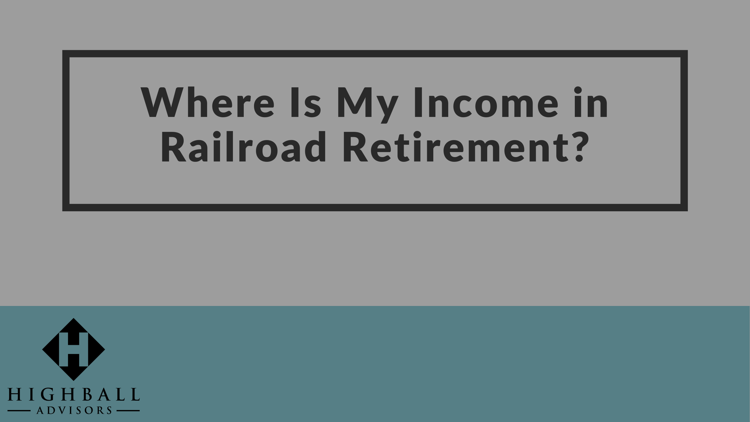 Where Is My Income In Railroad Retirement? Thumbnail