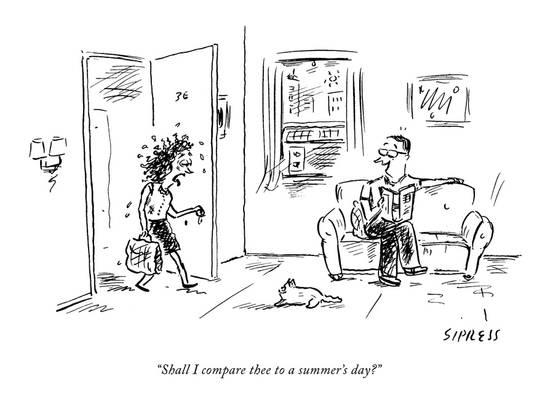 http://www.fcfcorp.ca/documents/1801190/0/david-sipress-shall-i-compare-thee-to-a-summer-s-day-new-yorker-cartoon_a-l-9170877-8419447.jpg/331c7016-8e5f-41b3-88a1-d5b28fcb2359?t=1530631764927