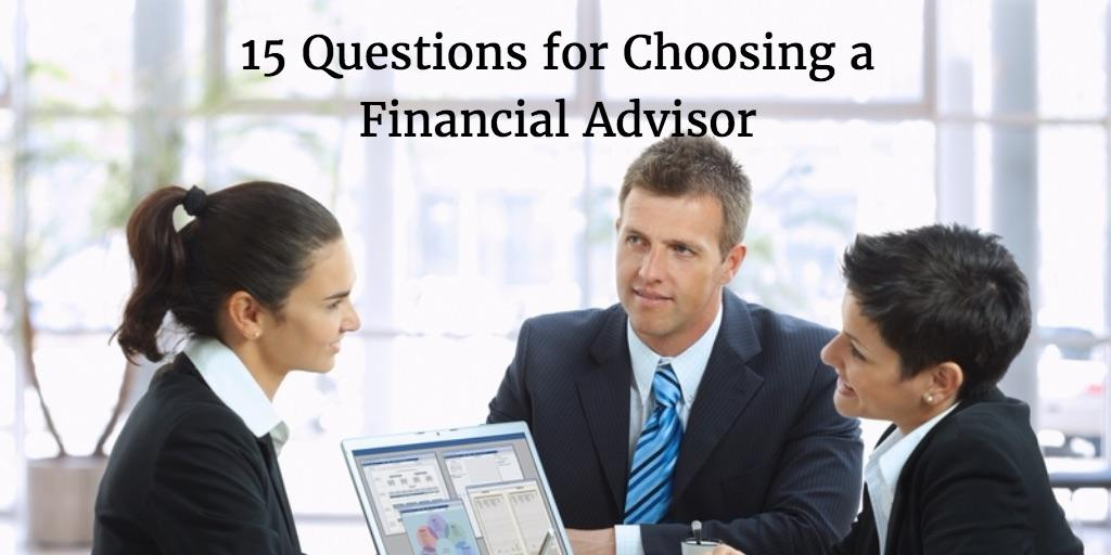15 Questions to Ask When Choosing a Financial Advisor Thumbnail