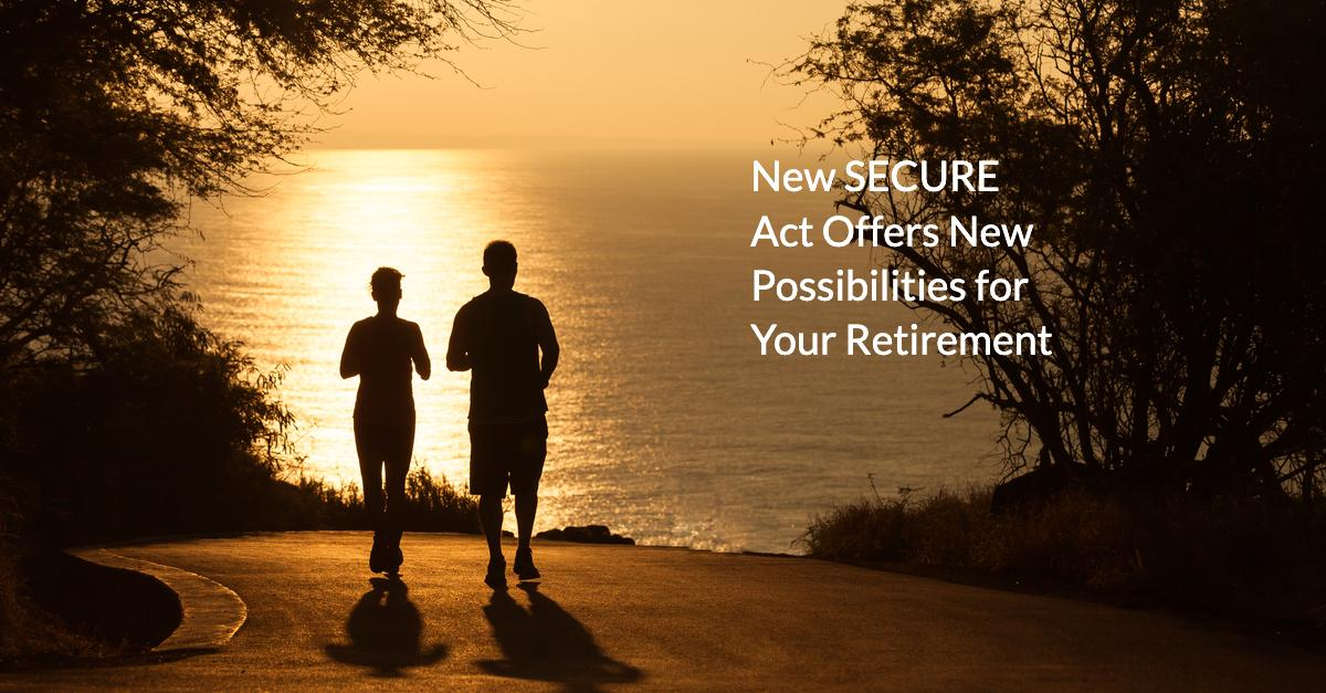 You, Your Retirement and the SECURE Act Thumbnail