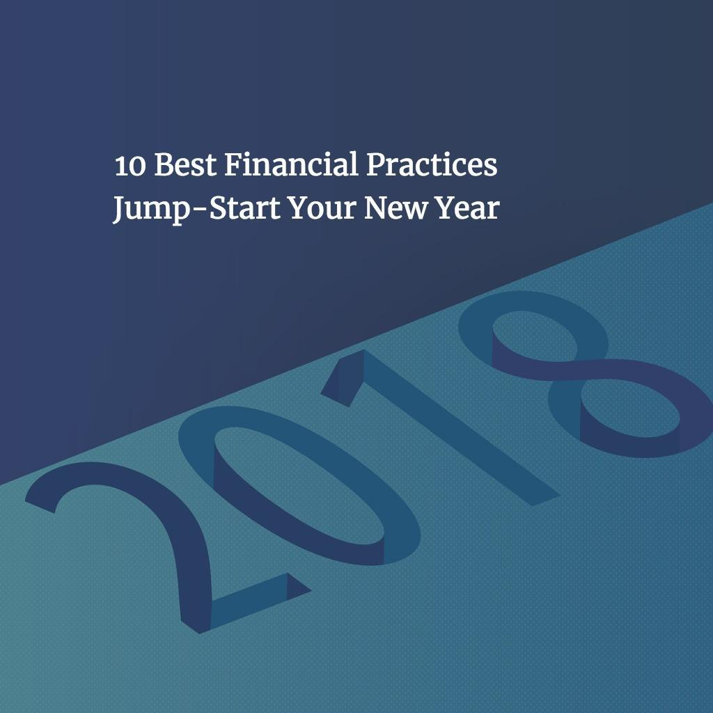 Coming Up Short in Your Financial Life? 10 Financial Best Practices to Jump-Start Your New Year Thumbnail