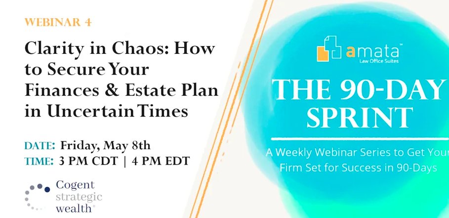 Webcast: Secure Your Finances and Estate Plan in Uncertain Times Thumbnail