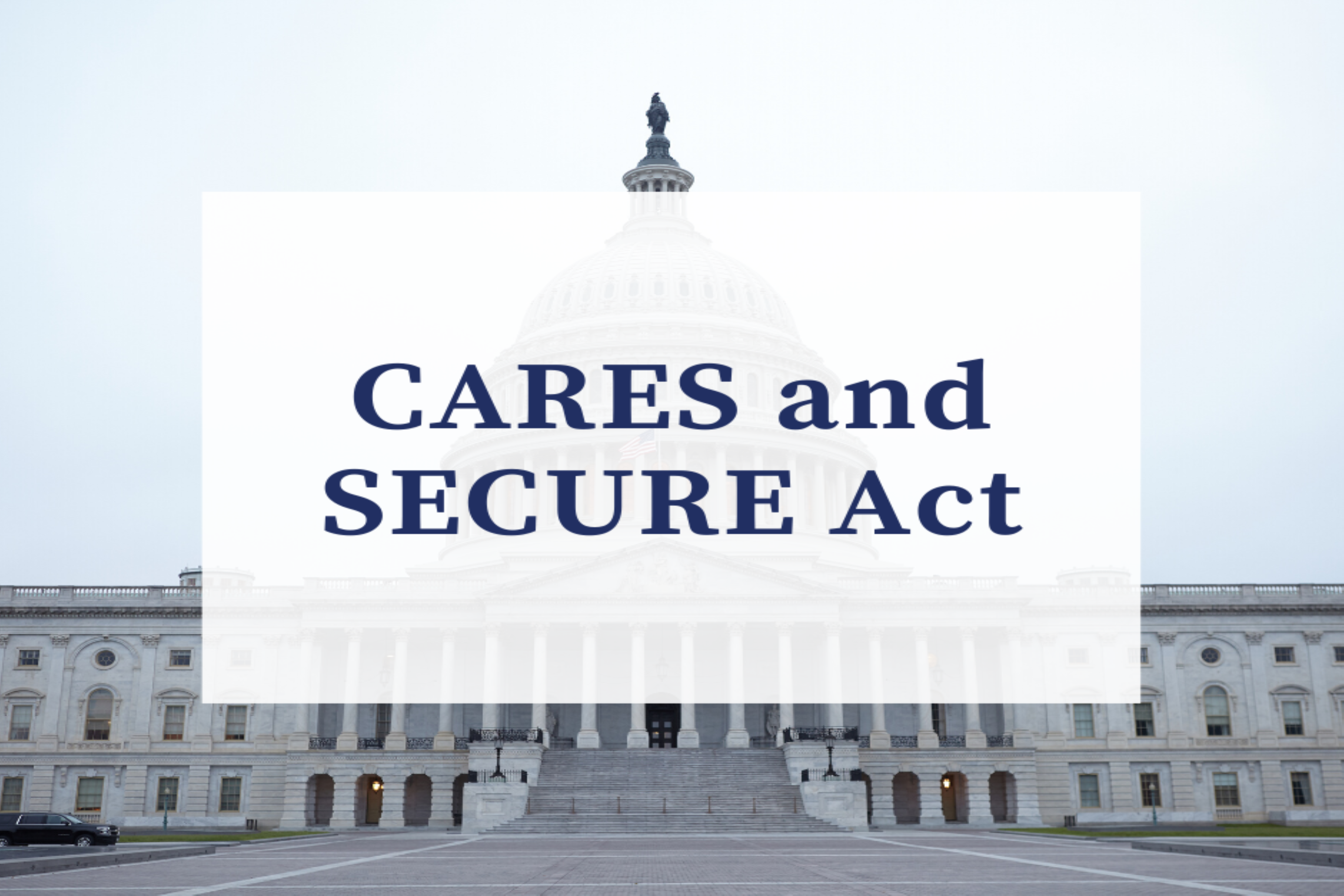 CARES and SECURE Act Thumbnail