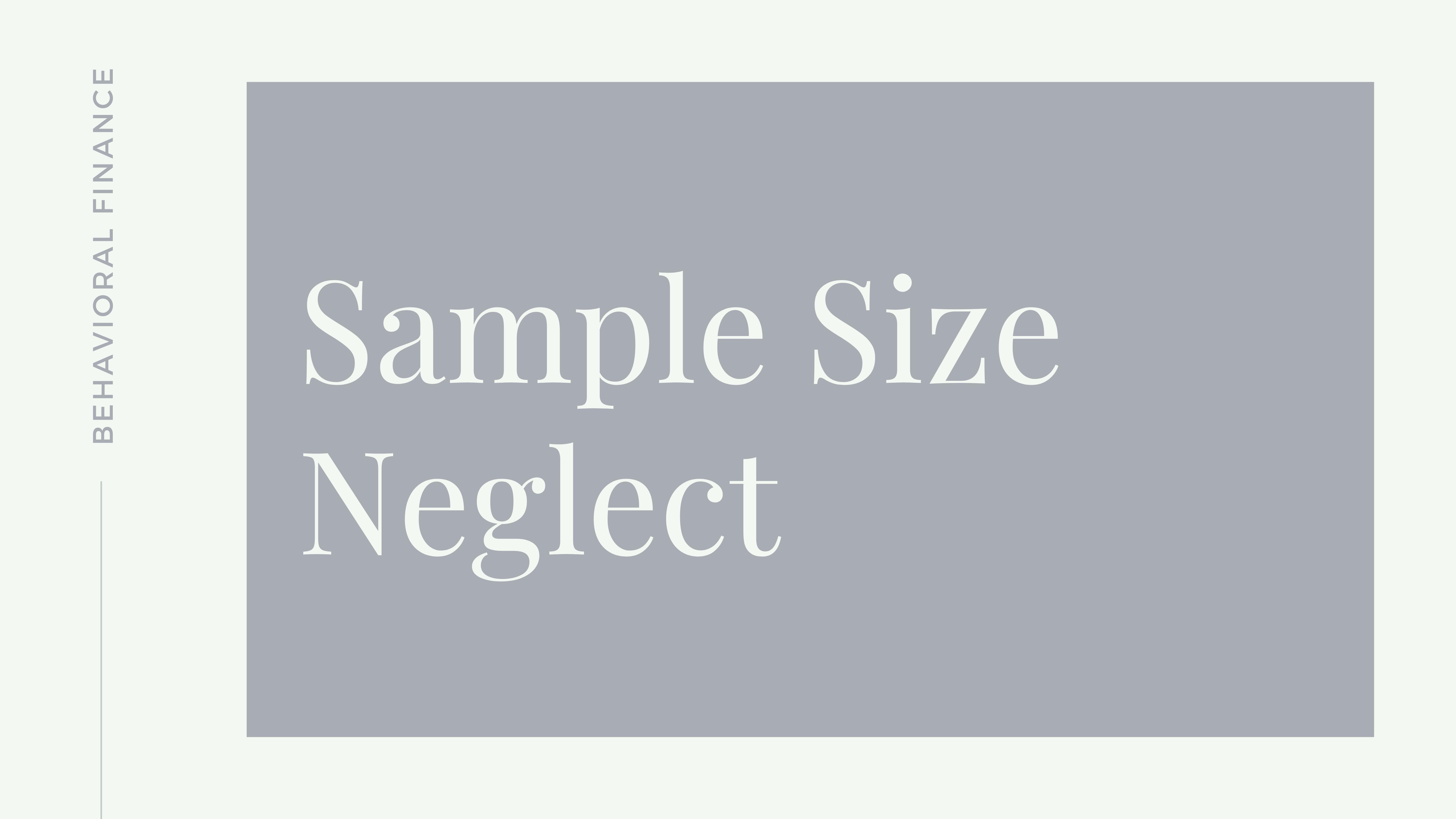 Sample Size Neglect Thumbnail