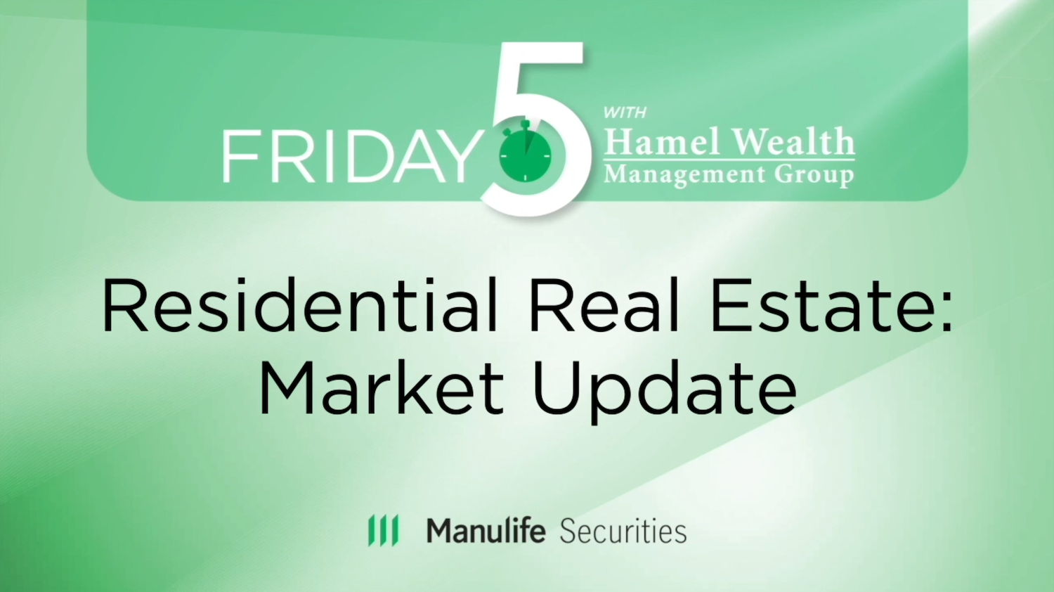 Residential Real Estate:  Market Update Thumbnail