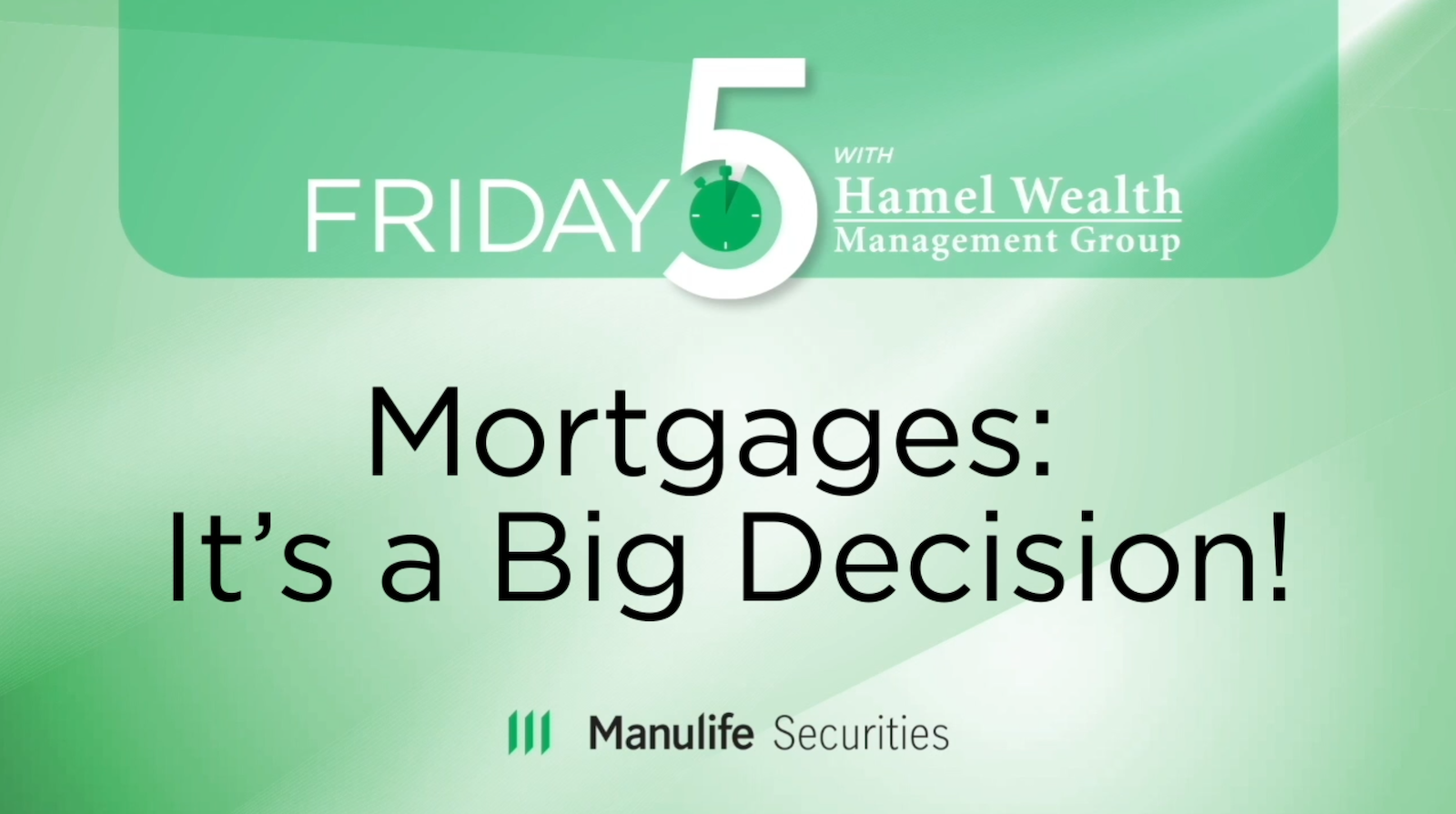 Friday 5 - Mortgages:  It's a Big Decision! Thumbnail