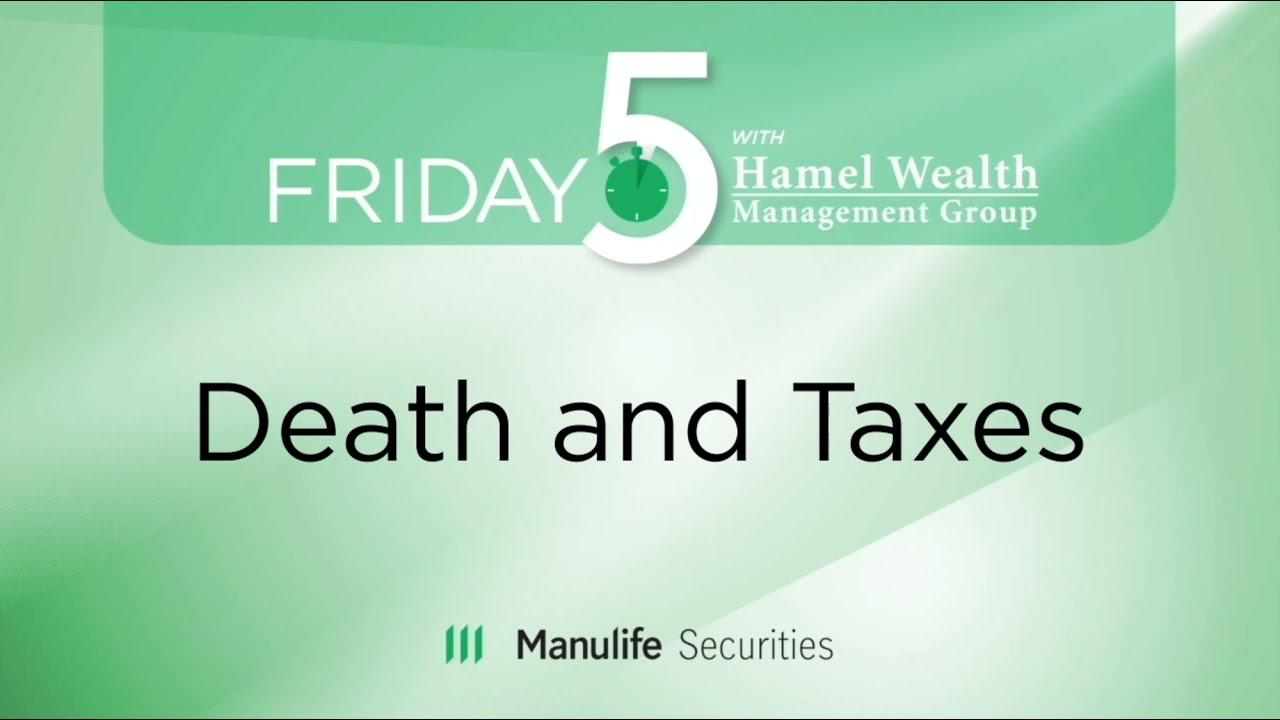 Friday 5 - Death & Taxes - Wilmot George Thumbnail