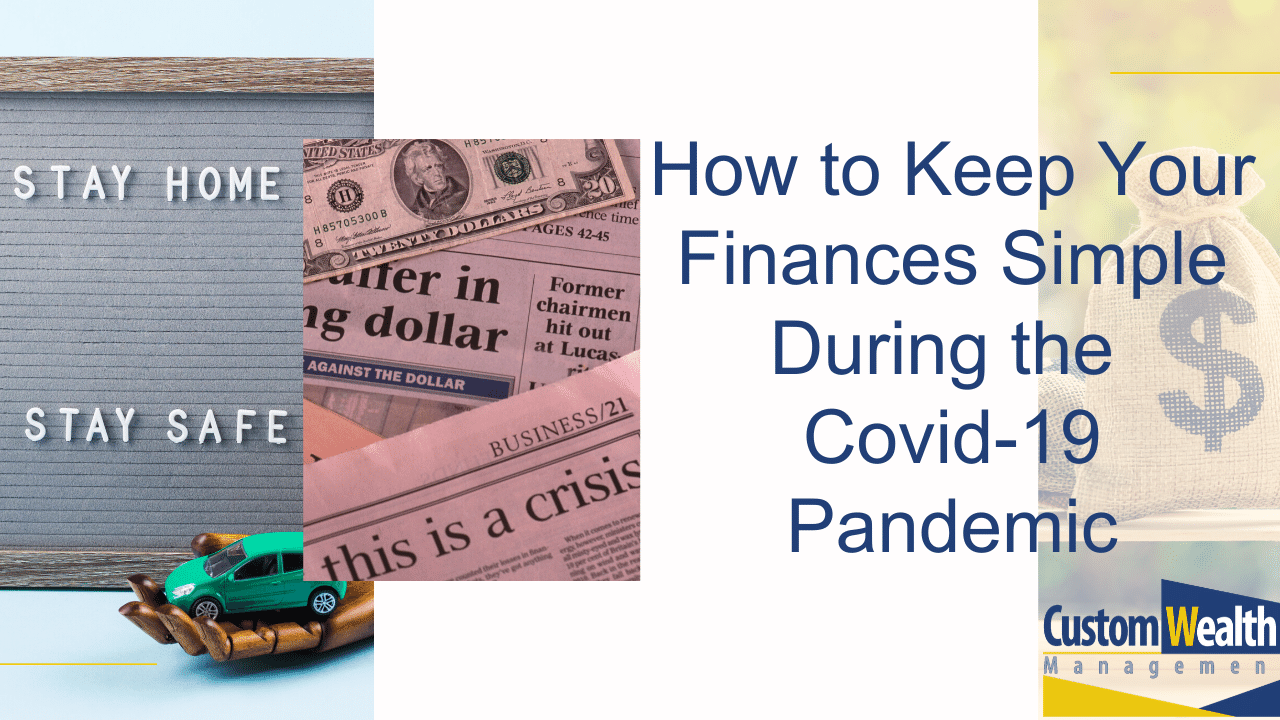 How to Keep Your Finances Simple During The Covid-19 Pandemic Thumbnail