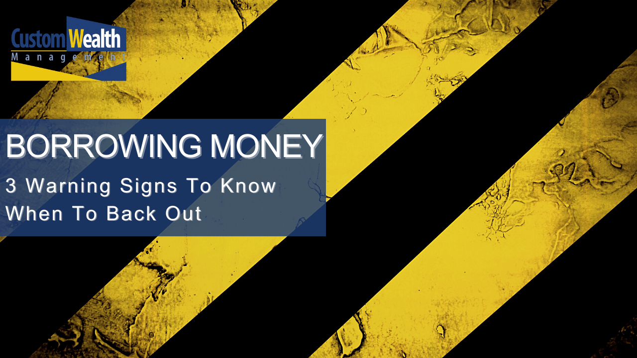 Borrowing Money - 3 Warning Signs To Know When To Back Out Thumbnail