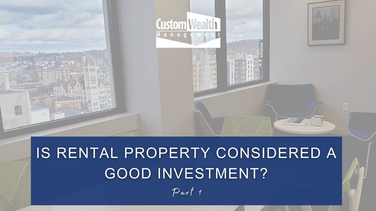 Is Rental Property Considered a Good Investment - Part 1 Thumbnail