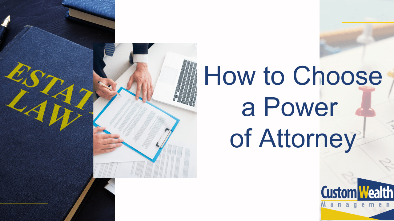 How to Choose a Power of Attorney Thumbnail