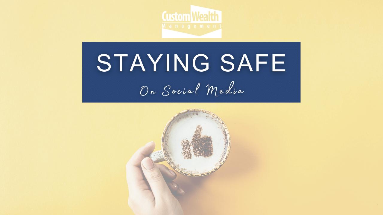 Staying Safe On Social Media Thumbnail