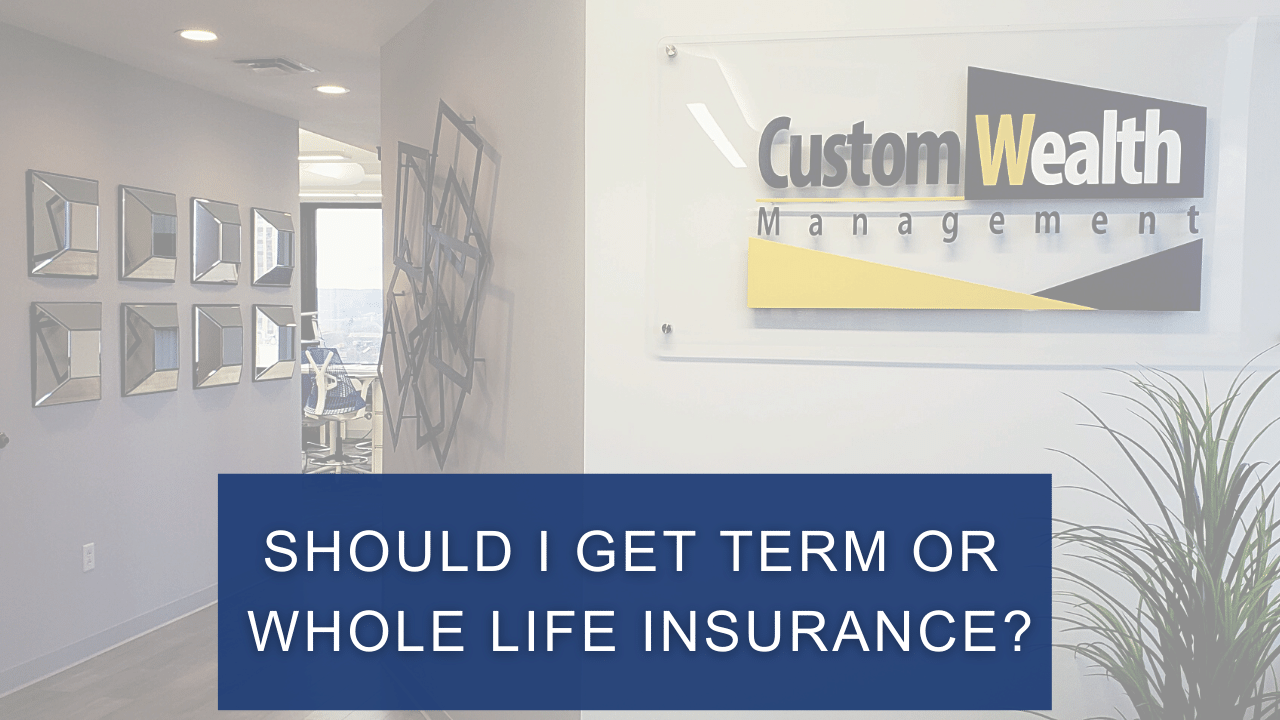 Should I Get Term or Whole Life Insurance? Thumbnail