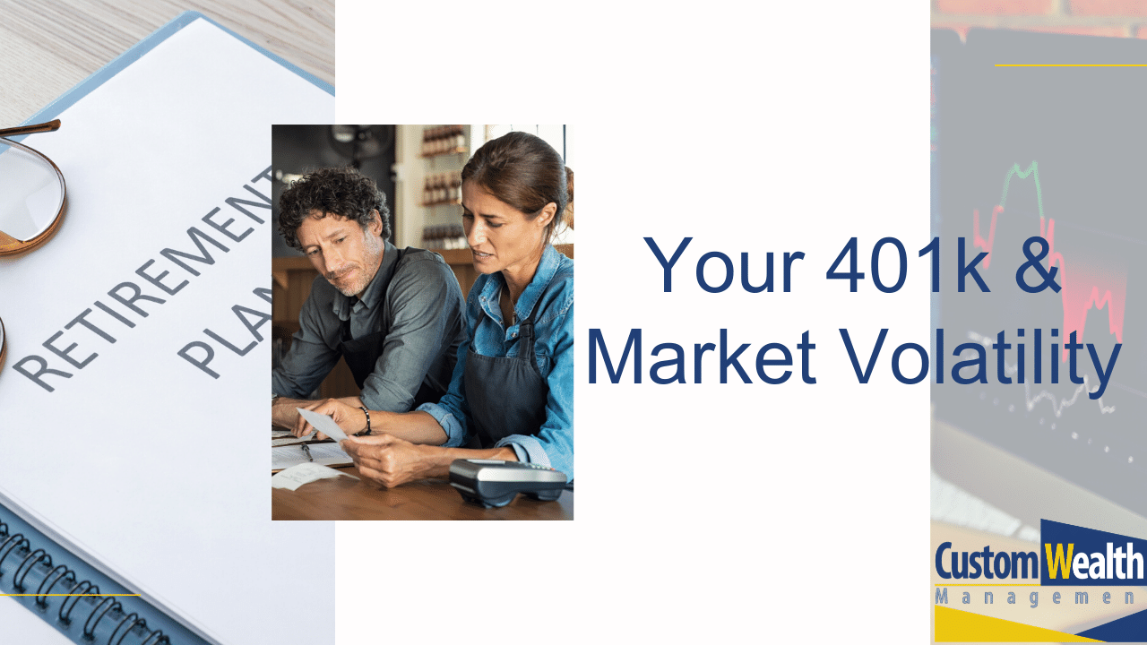 Your 401k & Market Volatility Thumbnail