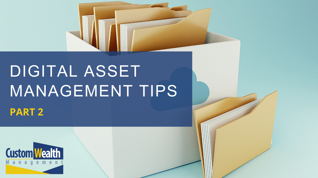 Digital Asset Management Tips [Part 2] Thumbnail