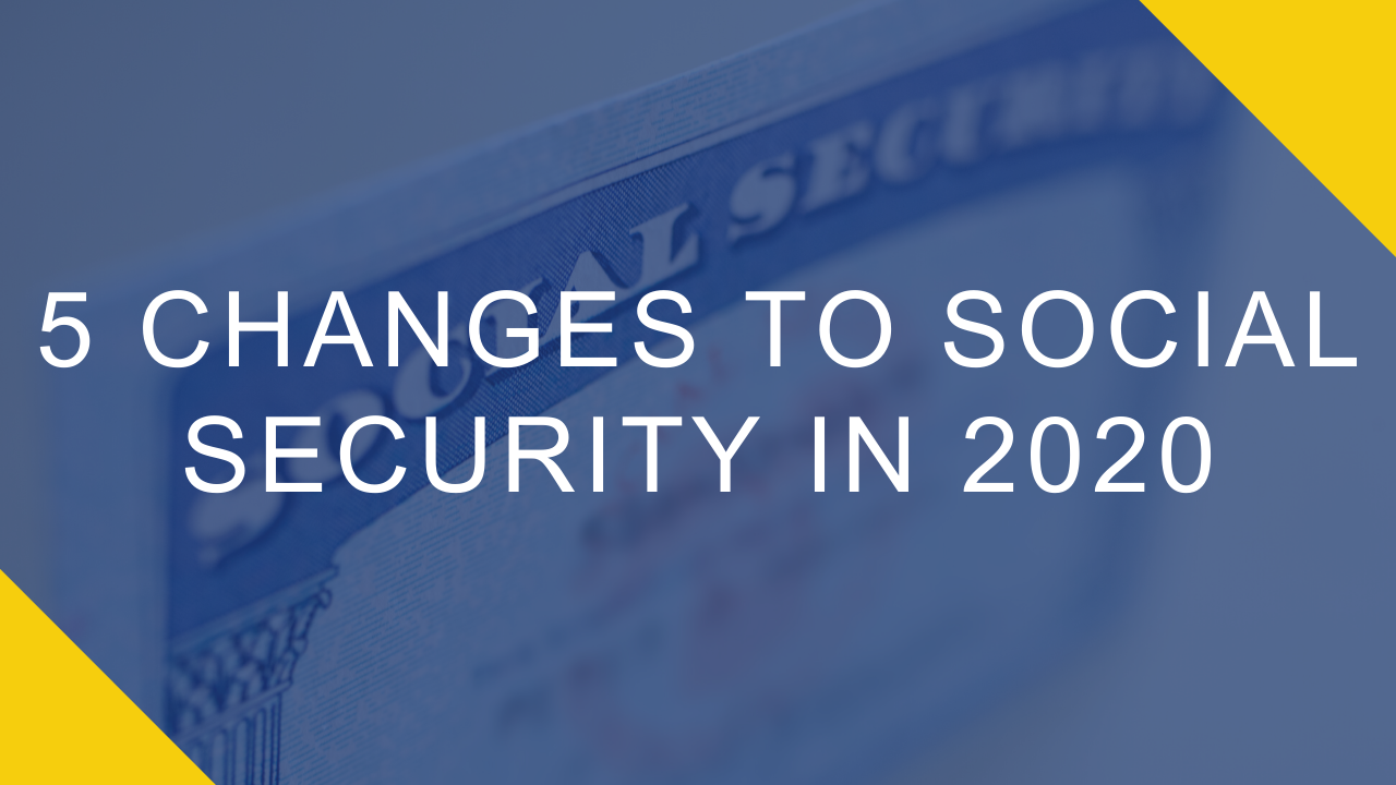 5 Changes to Social Security in 2020 Thumbnail