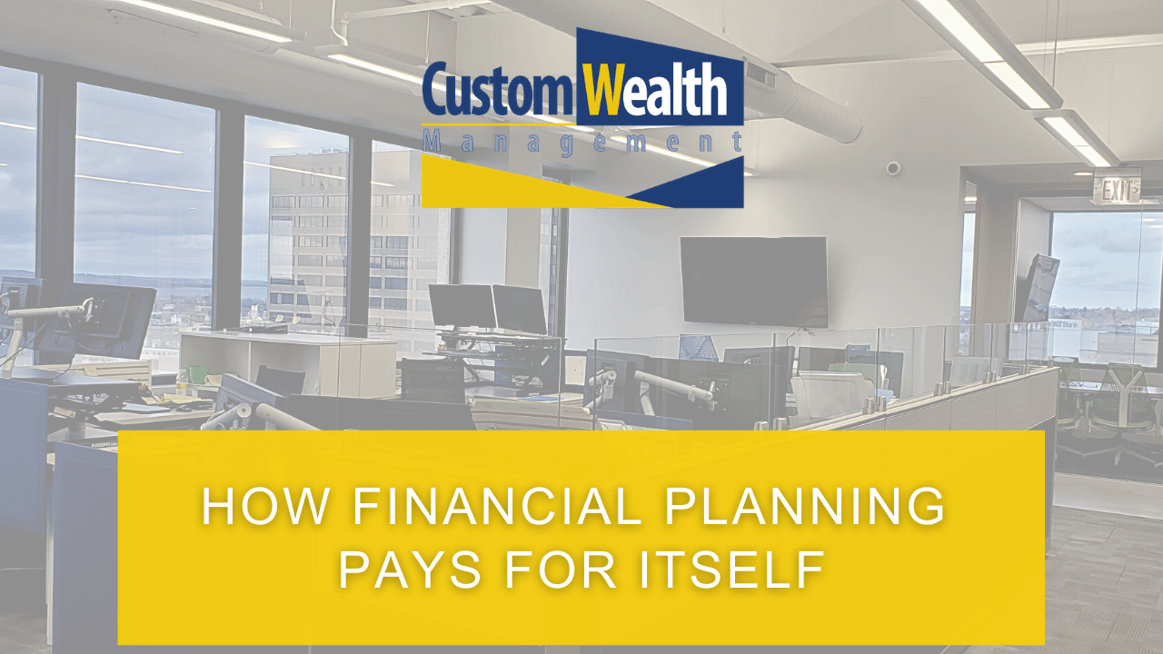 How Financial Planning Pays For Itself Thumbnail