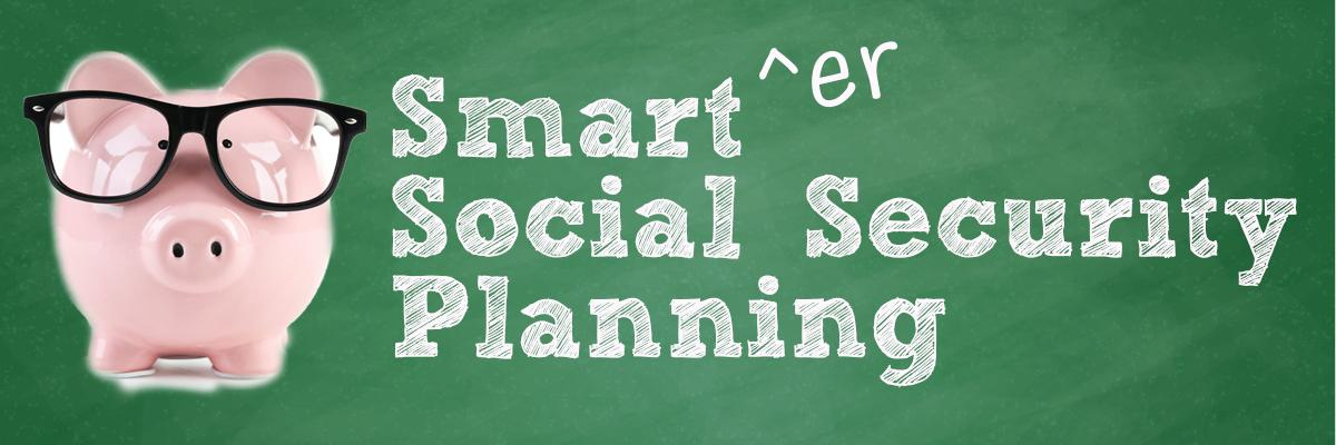 Smart^er Social Security Planning Thumbnail