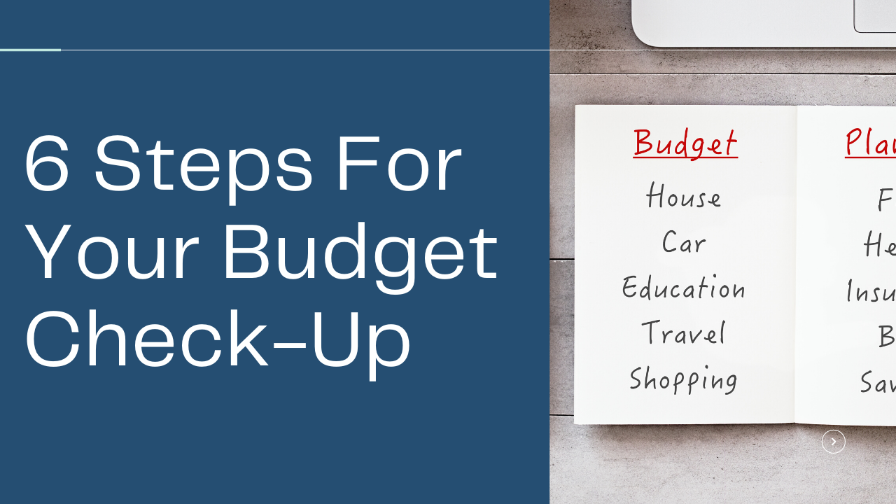 When was your last budget check-up? 6 steps you should take Thumbnail