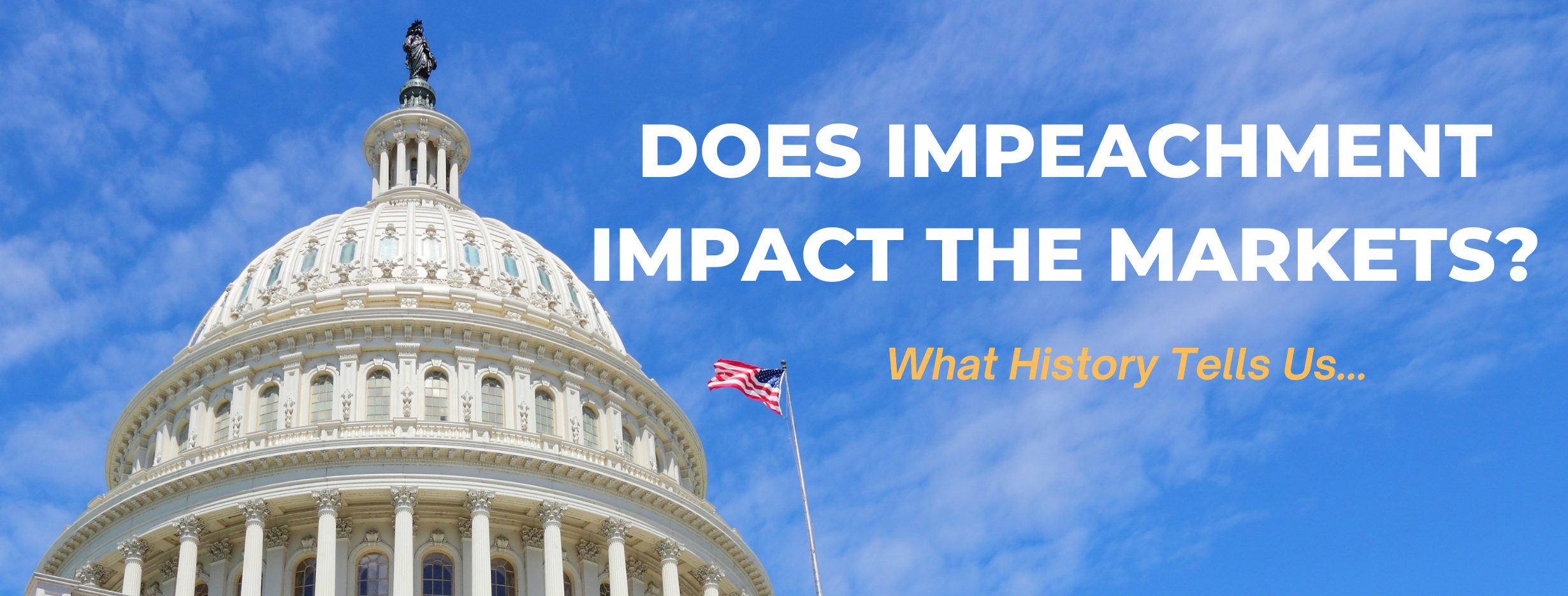 Does Impeachment Impact the Markets? A Quick Historical Look At Past Proceedings Thumbnail