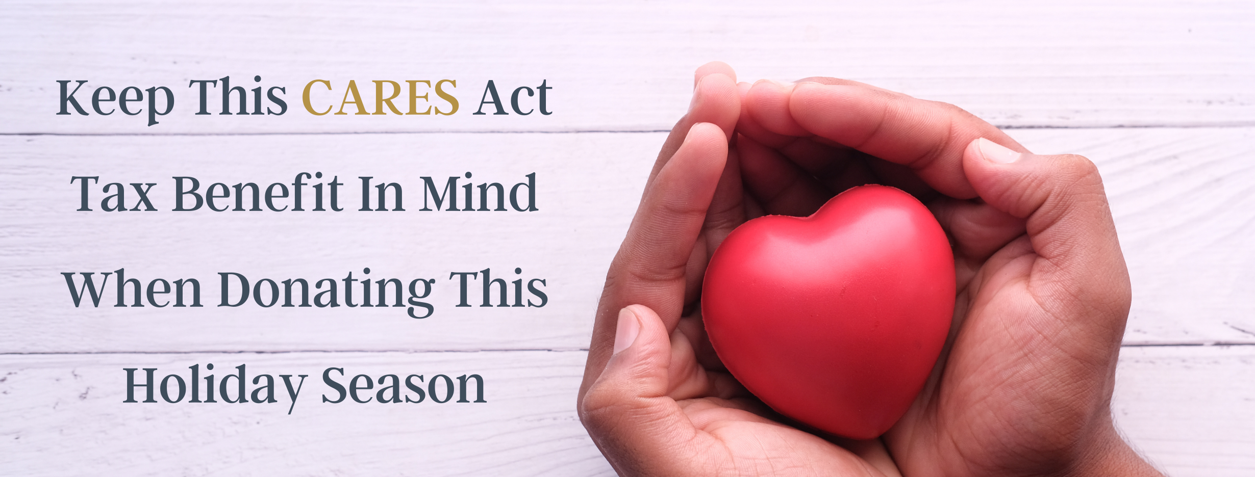 Donating to Your Favorite Charity This Holiday Season? Keep This CARES Act Tax Benefit in Mind Thumbnail