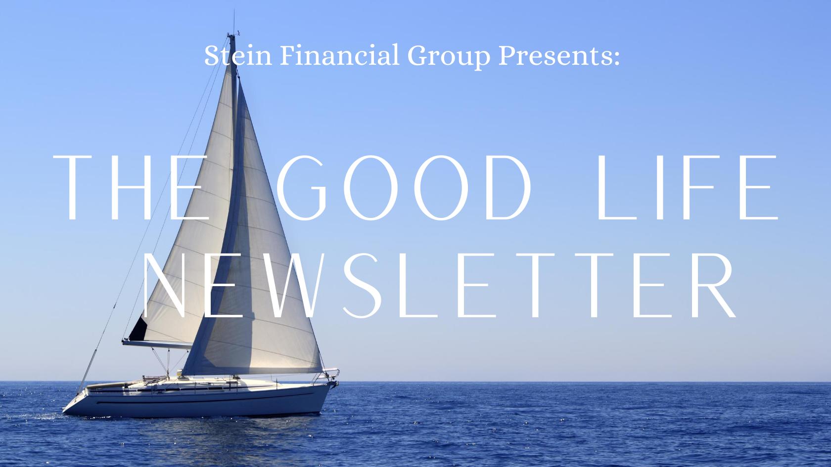 The Good Life Newsletter - Stocks Set Record Highs  Thumbnail