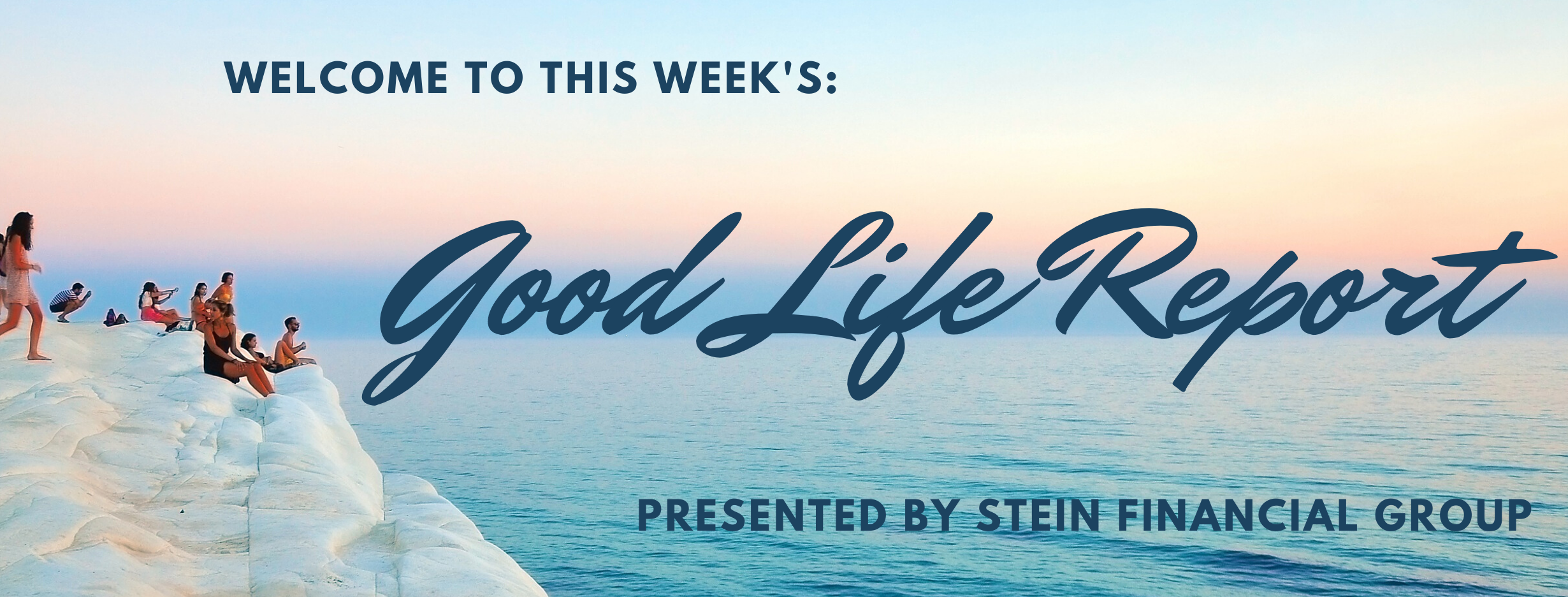 The Good Life Report - A Perfect Summer Recipe + Health & Tax Tips Thumbnail