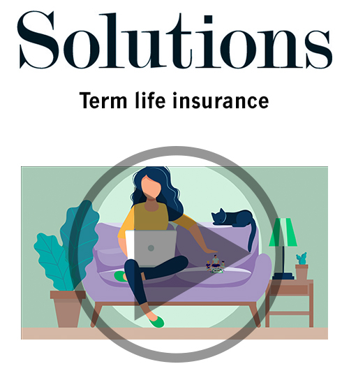 Term life Insurance. Click to open video player.