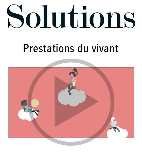 Vidéo Solutions. Prestations du vivant. Cliquer pour regarder la vidéo.