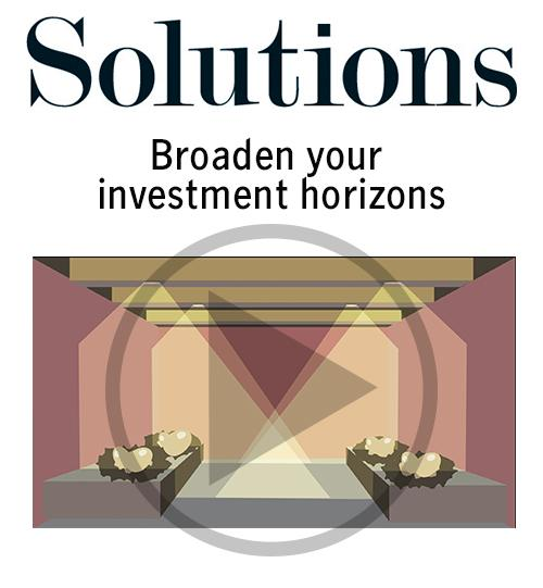 Broaden your investment horizons. Click to open video player.